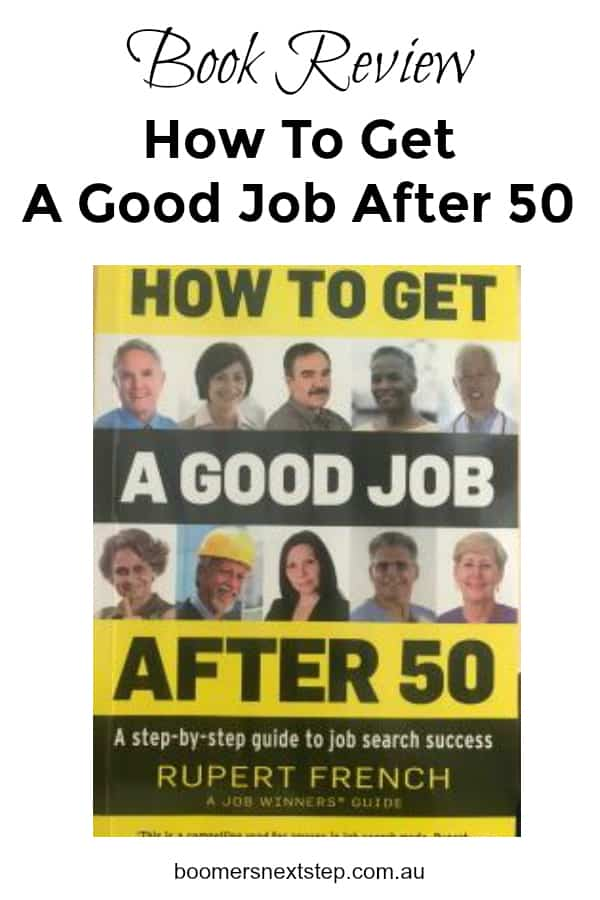 How To Get A Good Job After 50 Book Review