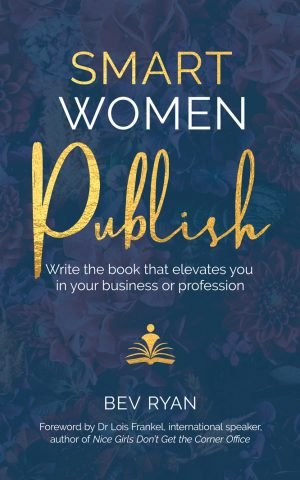 Smart Women Publish by Bev Ryan