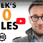 Top 10 Rules for Success – Simon Sinek