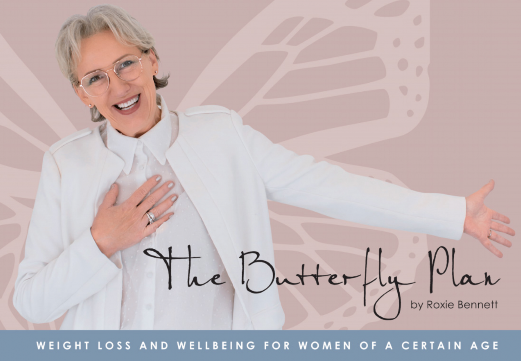 The butterfly plan book by Roxie Bennett Life Coach with Resilience