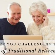 Challenging Traditional Retirement