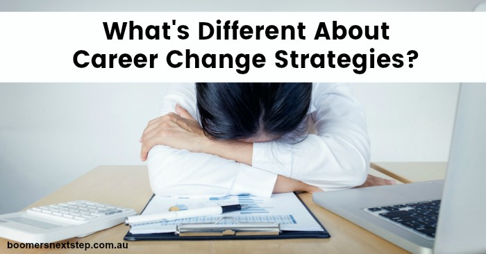 Career Change Strategies Have Changed