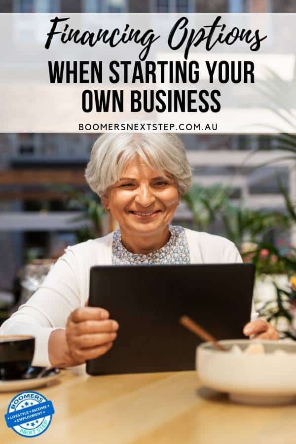 Financing Options When Starting Your Own Business After 50