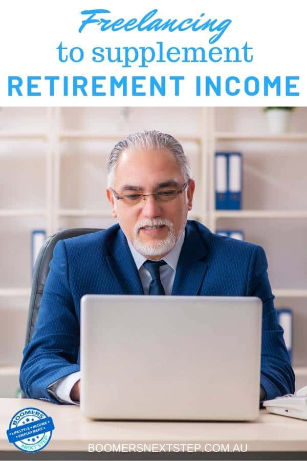 Freelancing to Supplement Retirement Income
