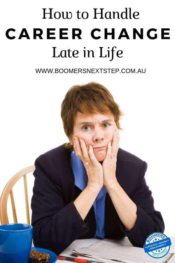 How to Handle a Career Change Late in Life