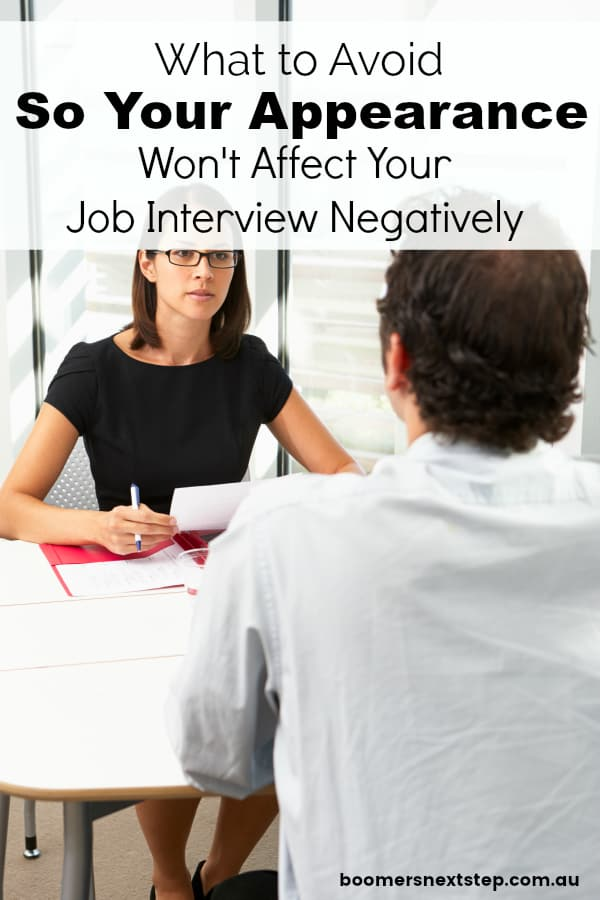 What to Avoid so Your Appearance Won't Affect Your Job Interview Negatively
