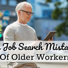 Ten Job Search Mistakes Of Older Workers