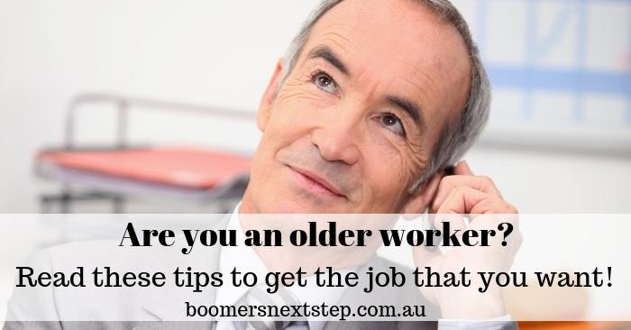 7 tips to help older workers get the job you want