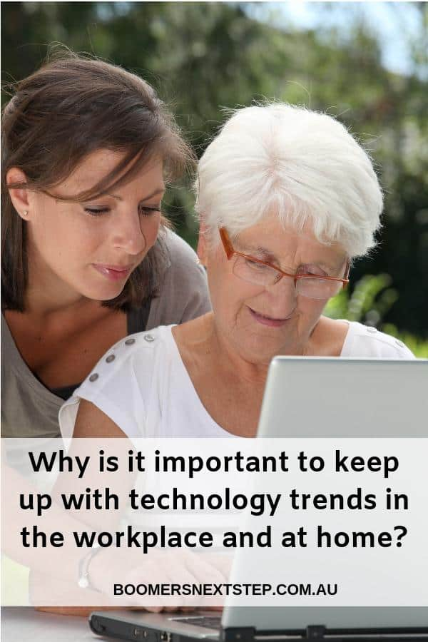Why is it important to keep up with technology trends in the workplace and at home