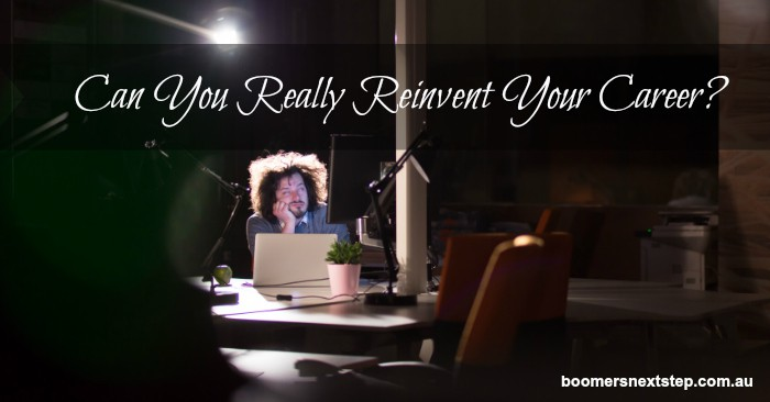 Can You Really Reinvent Your Career?